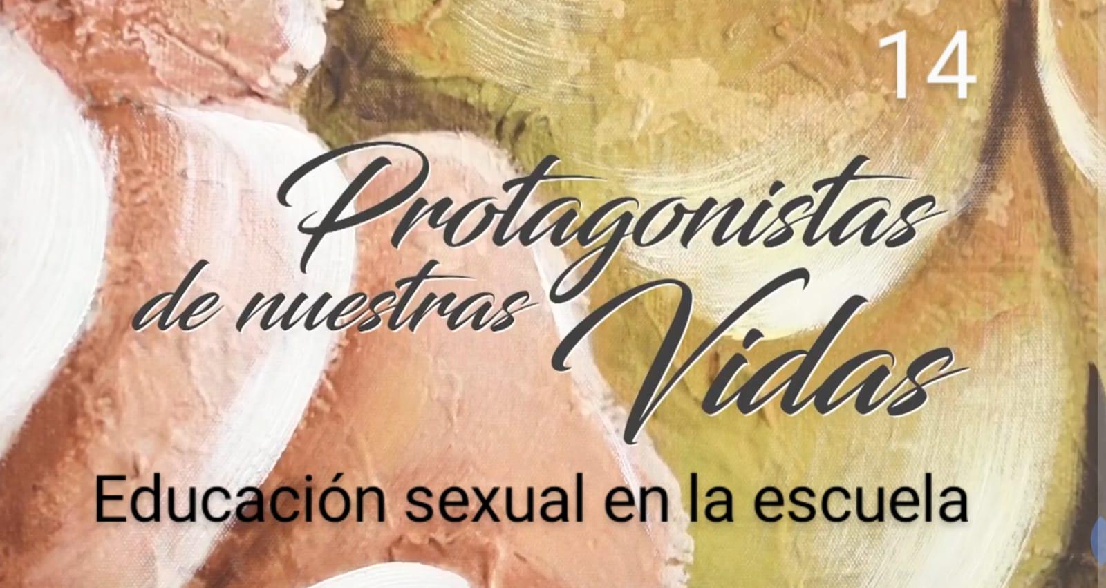 Protagonistas de nuestras vidas 14: Educando y Aprendiendo sobre sexualidad mientras jugamos